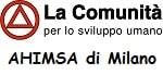 La comunità per Lo Sviluppo Umano - Ahimsa di Milano